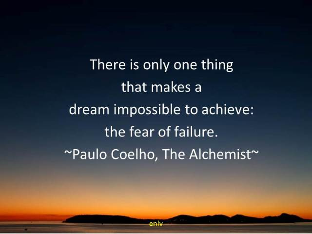 Paulo Coehlo, The Alchemist Quotes - Esther Neela Blog
