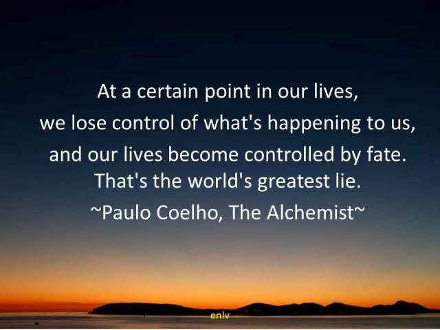 The Alchemist Quote by Paulo Coelho - Esther Neela