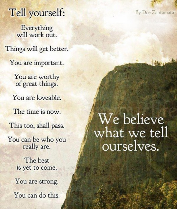Poem - Believe what you tell yourself - Esther Neela Blog