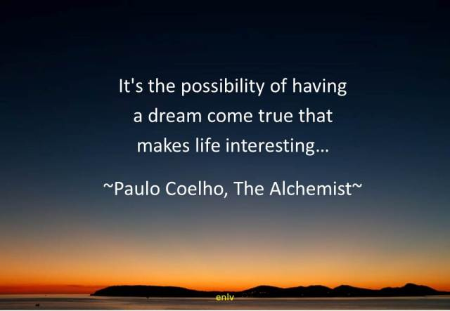 Daily Quote - The Alchemist - Esther Neela Blog